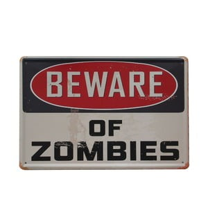 Ceduľa Beware of Zombies, 20x30 cm