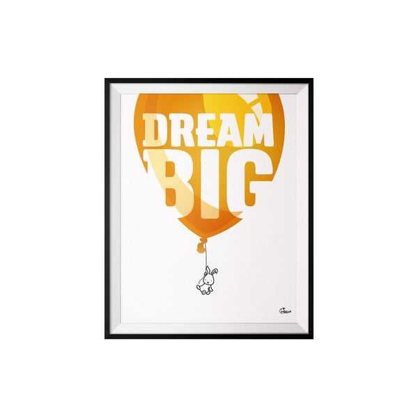 Plagát Dream, 40x50 cm