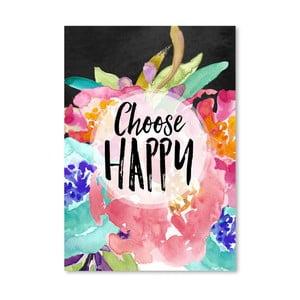 Plagát Americanflat Choose Happy, 42 x 30 cm
