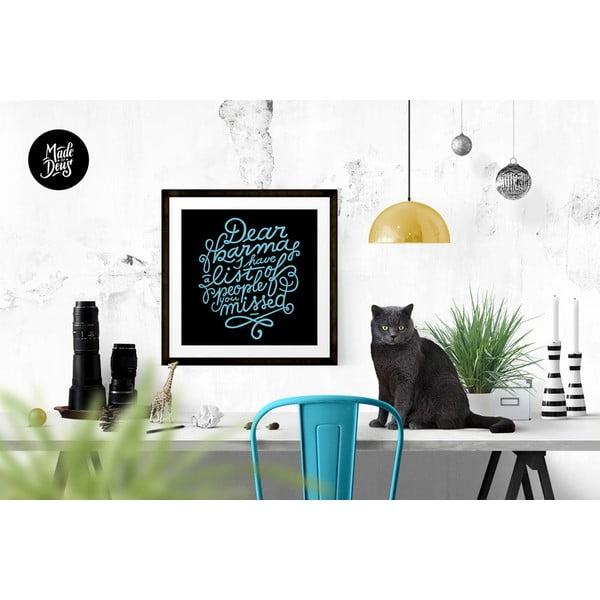 Plagát Dear Karma Blue, 42x42 cm