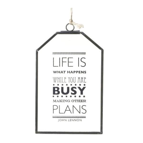 Závesná dekorácia Parlane Life is Busy