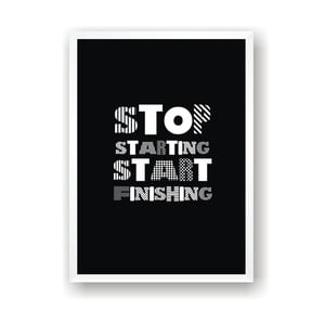 Plagát Nord & Co Stop Starting Start Finishing, 21 x 29 cm