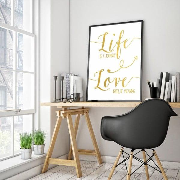 Plagát v drevenom ráme Life is journey, 38x28 cm