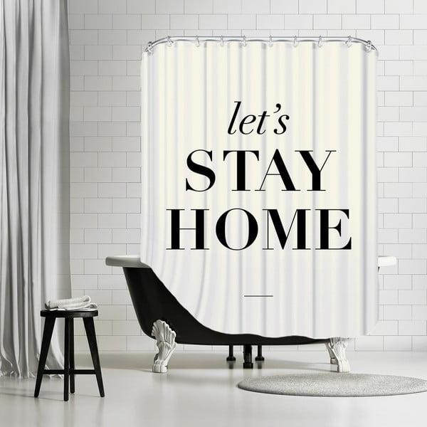 Kúpeľňový záves Let's Stay Home, 180x180 cm