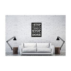 Nástenná dekorácia s nápisom Oyo Concept Stop Tired, 35 x 50 cm