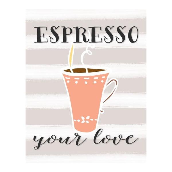 Plagát v drevenom ráme Espresso your love, 38x28 cm