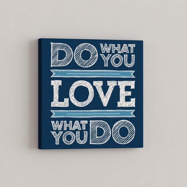 Obraz Čo miluješ, 33x33 cm