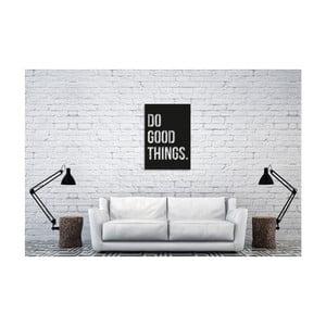 Nástenná dekorácia s nápisom Oyo Concept Do good, 35 x 50 cm