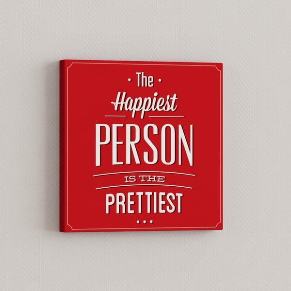 Obraz Najšťastnejší človek, 33x33 cm