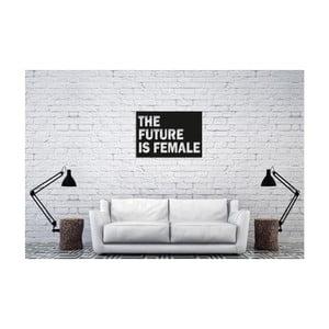 Čierna nástenná dekorácia Oyo Concept The Future Is Female, 40×60 cm