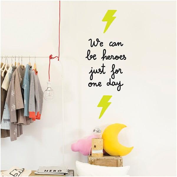 Dekoratívna samolepka na stenu We Can Be Heroes