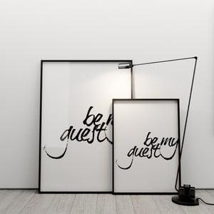 Plagát Be my guest, 50x70 cm