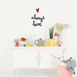 Dekoratívna samolepka na stenu Always Love