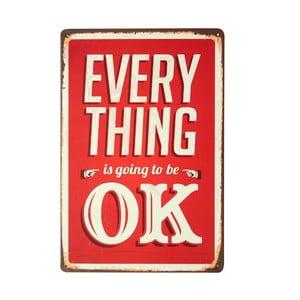 Ceduľa Everything OK, 20x30 cm