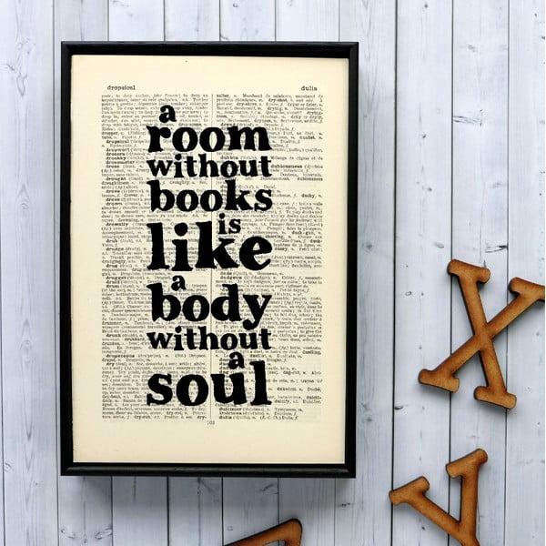 Plagát v drevenom ráme A Room Without Books
