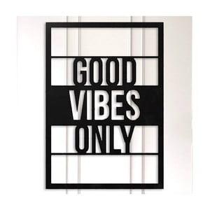 Čierna kovová nástenná dekorácia Good Vibes Only