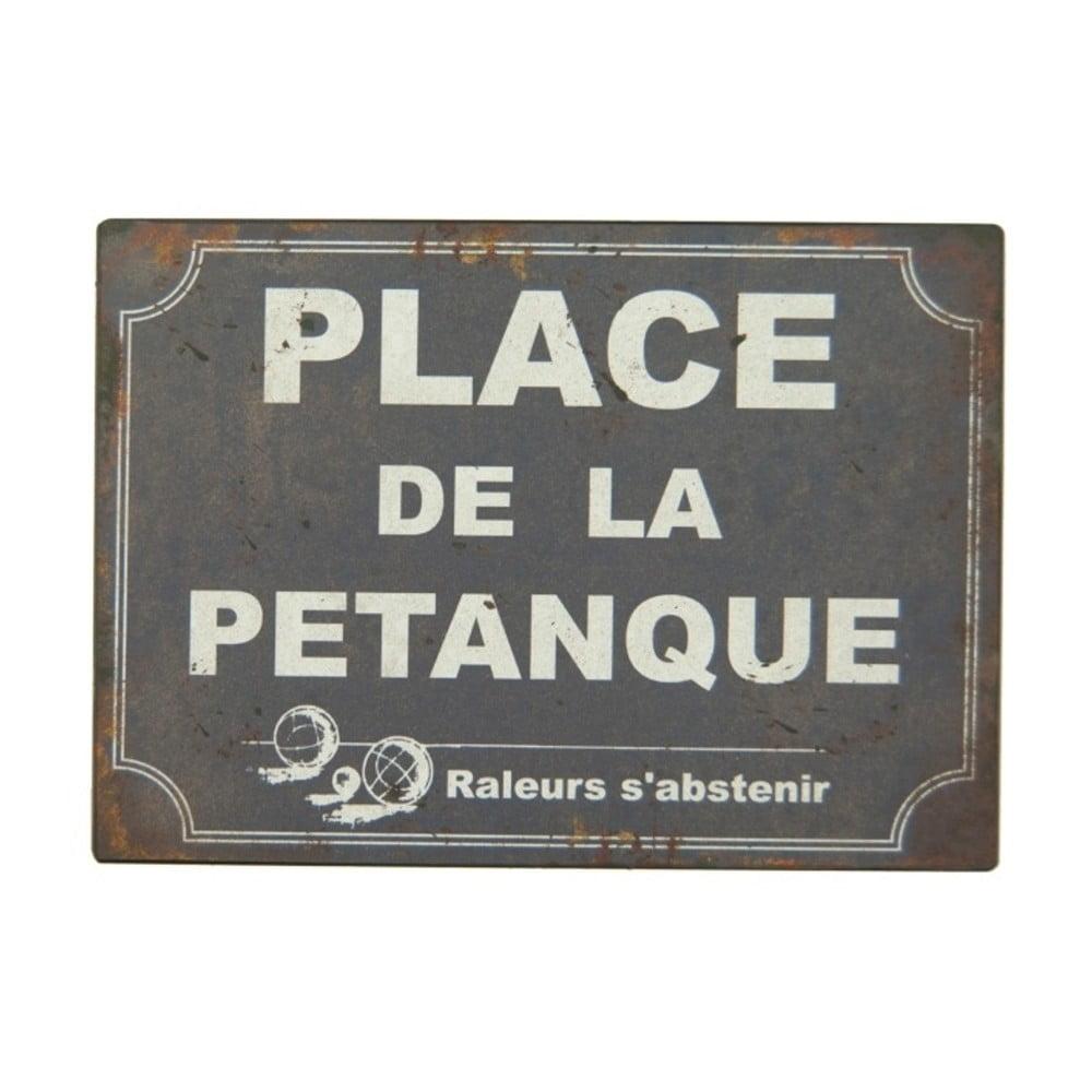 Plechová ceduľa Antic Line Place De La Pétangue