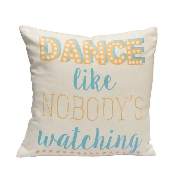 Vankúš Fisura Dance Like Nobody, 40x40cm