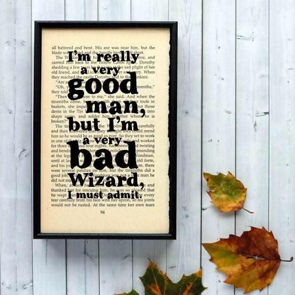 Plagát v drevenom ráme Wizard of Oz Good Man