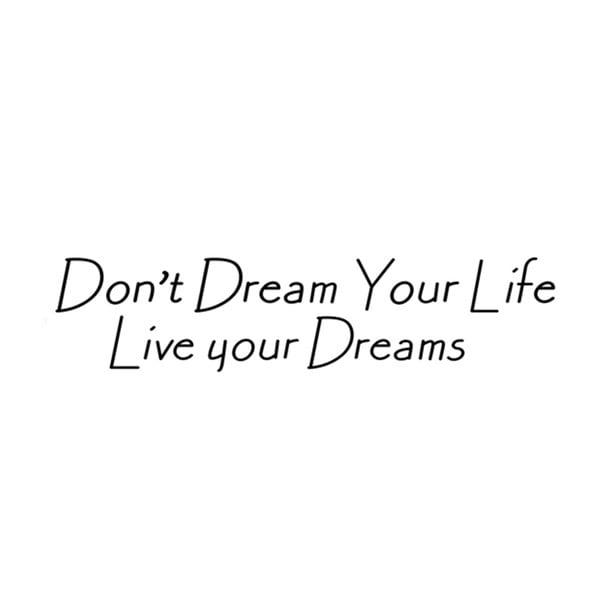 Dekoratívna samolepka Live Your Dream, 19x60 cm