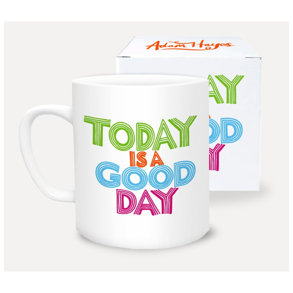 Hrnček z porcelánu U Studio Design Today is a Good Day