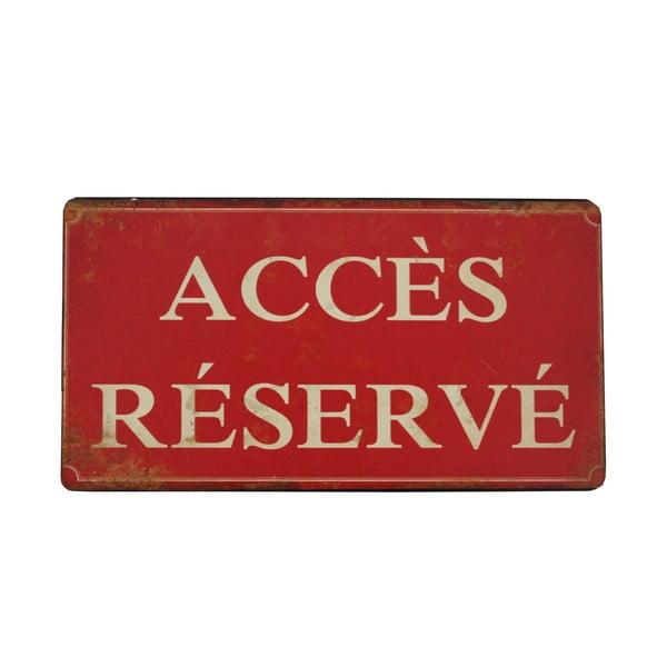 Závesná ceduľa Acces Reserve