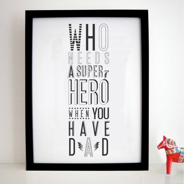 Plagát Super Hero Dad, 30x40 cm