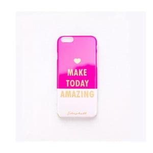 Kryt na iPhone 6 Make today amazing