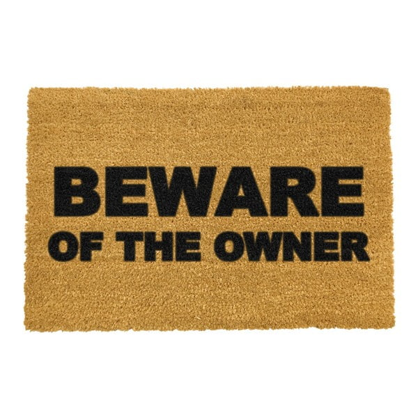 Rohožka Artsy Doormats Beware of the Owner, 40 x 60 cm