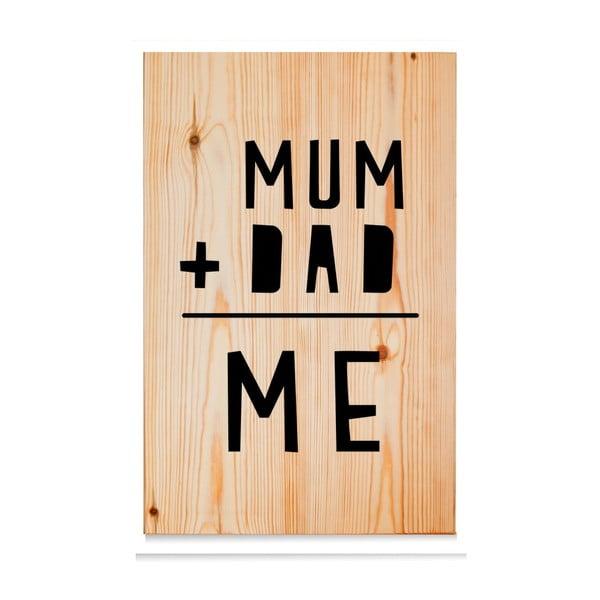 Drevená ceduľa Mum+Dad = Me Natural