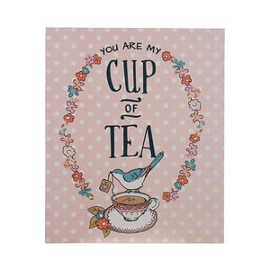Nástenná ceduľa Cup of Tea