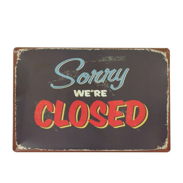Ceduľa Sorry Closed, 20x30 cm