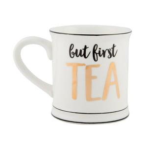 Hrnček Sass & Belle But First Tea
