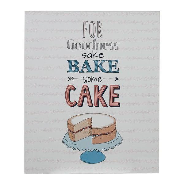 Nástenná ceduľa Bake Some Cake