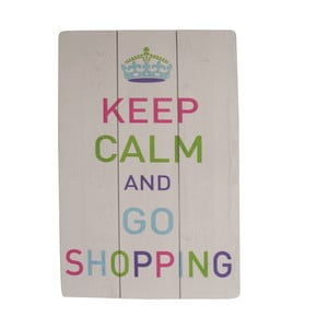 Závesná ceduľa Keep Calm and Go Shopping