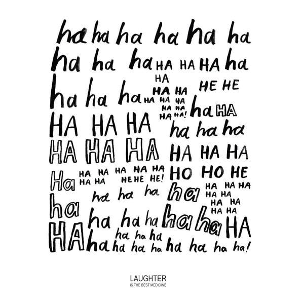 Plagát Karin Åkesson Design Laughter Medicine, 30x40 cm