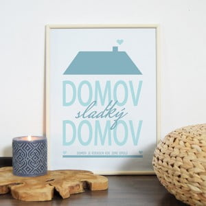 Obraz Domov, sladký domov, modrý