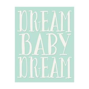Plagát v drevenom ráme Dream baby dream, 38x28 cm