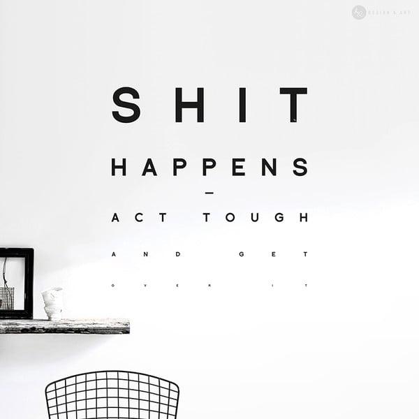 Samolepka Shit Happens