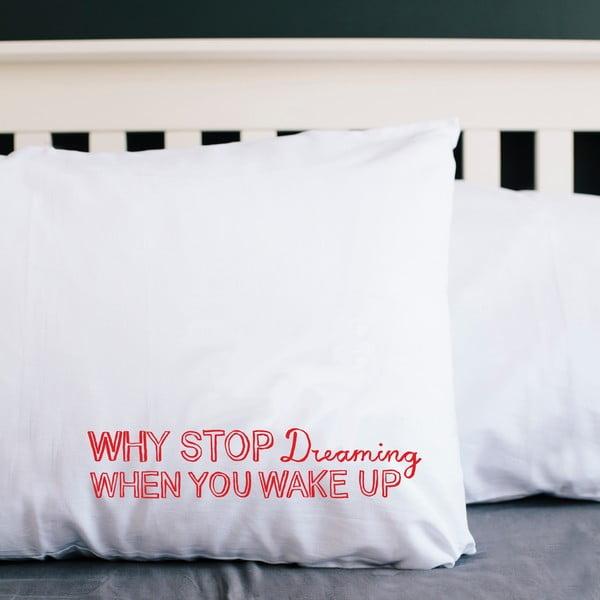 Obliečka na vankúš Why Stop Dreaming, 52x72 cm