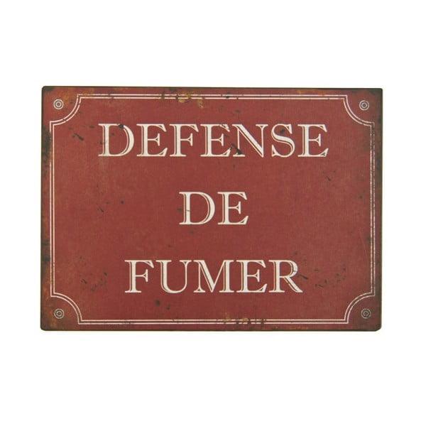 Plechová ceduľa Defense De Fumer