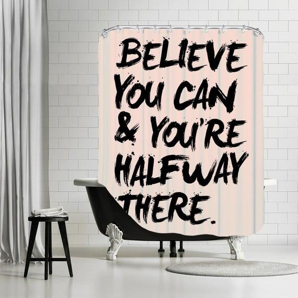 Kúpeľňový záves Believe You Can, 180x180 cm