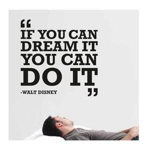 Samolepka na stenu Dream it, Do it