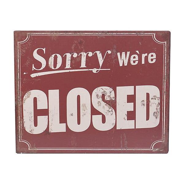 Nástenná ceduľa Sorry Closed, 25x20 cm