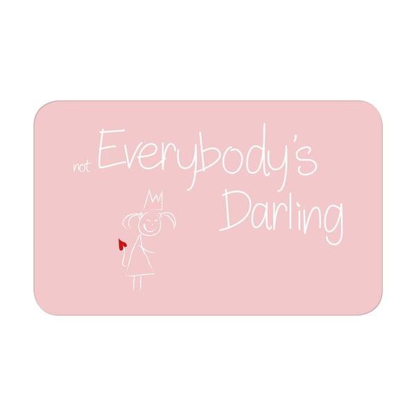 Tácka Not Everybody`s Darling