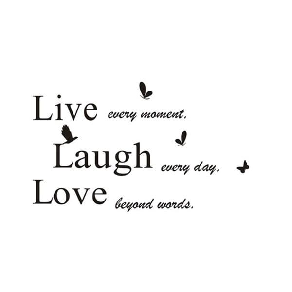 Dekoratívna samolepka Live Laugh Love, 50x70 cm