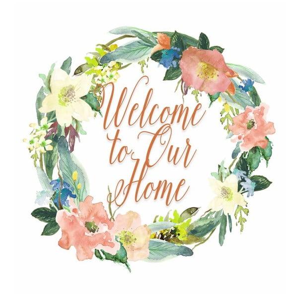 Plagát v drevenom ráme Welcome to our home, 38x28 cm