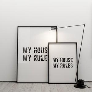 Plagát My house, my rules, 50x70 cm