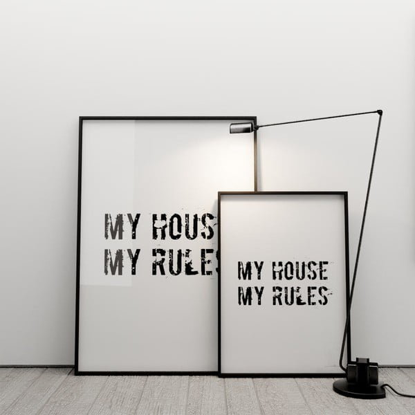Plagát My house, my rules, 50x70 cm