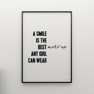 Plagát A smile is the best make up any girl can wear, 100x70 cm